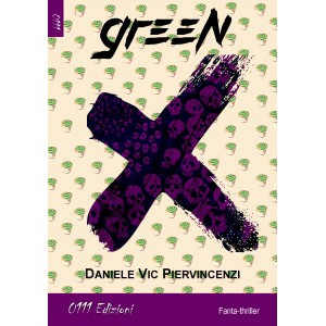 Green X, Daniele Piervincenzi