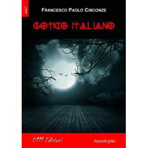 Gotico Italiano, Francesco Paolo Cinconze